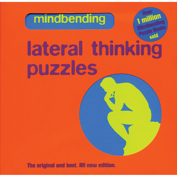 MINDBENDING LATERAL THINKING PUZZLES