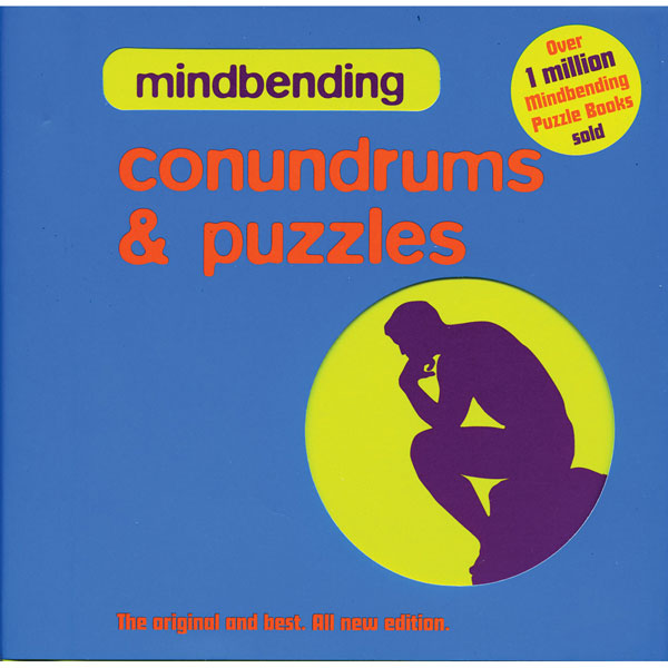 MINDBENDING CONUNDRUMS AND PUZZLES