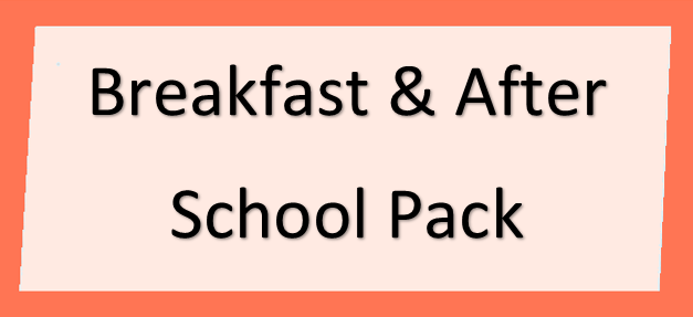 BREAKFAST AND AFTER SCHOOL CLUB PACK